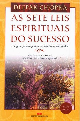 As 7 Leis Espirituais do Sucesso